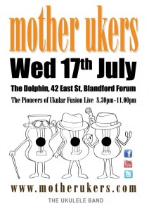Mother Ukers 17th July the Dolphin Blandford