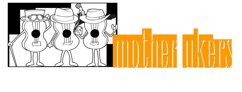 Mother Ukers Ukulele Band
