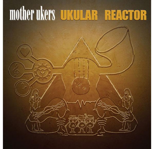 Ukular Reactor Ukulele band album