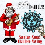 Mother Ukerss Ukulele band xmas song