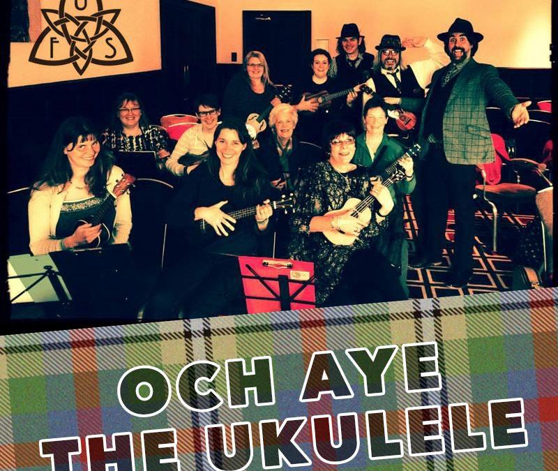 Och Aye the Ukulele!